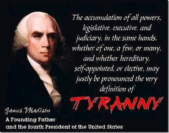 James Madison on Tyranny