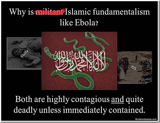 Islam like Ebola- Conagious & Deadly